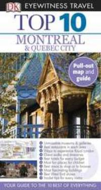Eyewitness Travel Guides - Montreal and Quebec City