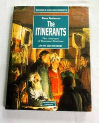 The Itinerants. The Masters of Russian Realism Second Half of the 19th and Early 20th Centuries