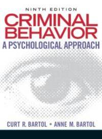 Criminal Behavior: A Psychological Approach (9th Edition) by Curt R. Bartol - Hardcover - 2010-01-03 - from Books Express and Biblio.com