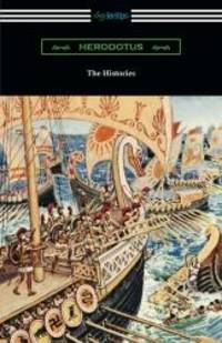 image of The Histories (Translated by George Rawlinson with an Introduction by George Swayne and a Preface by H. L. Havell)