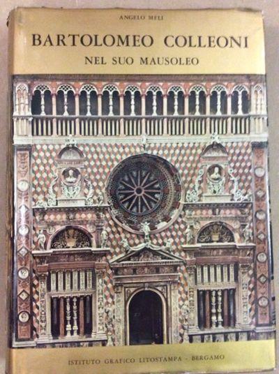 Bartolomeo colleoni nel suo mausoleo by meli angelo for Istituto grafico pubblicitario milano