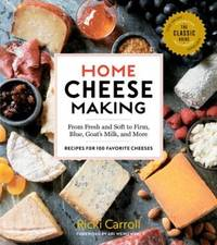 Home Cheese Making: 4E