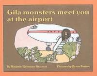 image of Gila Monsters Meet You at the Airport (Reading Rainbow Books)