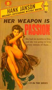 HER WEAPON IS PASSION