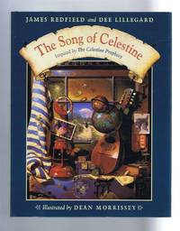 The Song of Celestine, inspired by the Celestine Prophesy