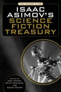 Isaac Asimov's Science Fiction Treasury by Isaac Asimov - Hardcover - 2006-03-01 - from Books Express and Biblio.com