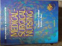 Brunner & Suddarth's Textbook of Medical-Surgical Nursing, 9th Edition