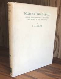 TOAD OF TOAD HALL (Fine/Fine Copy of the Limited Edition, One of Only 200 Copies Signed By Both A. A. Milne and Kenneth Grahame )