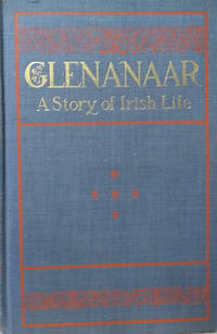 Glenanaar:  A Story of Irish Life