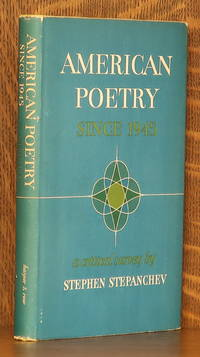 AMERICAN POETRY SINCE 1945 by Stephen Stepanchev - First edition, as stated - 1965 - from Andre Strong Bookseller (SKU: 41635)