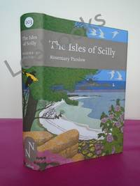 New Naturalist No. 103 THE ISLES OF SCILLY (FLAT SIGNED)