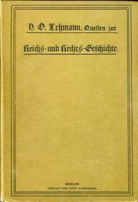 Quellen zur deutschen Reichs- und Rechtsgeschichte.
