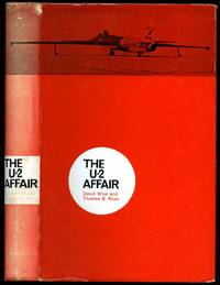 The U-2 Affair by  David and Thomas B. Ross Wise - First Edition - 1963 - from Little Stour Books PBFA and Biblio.com