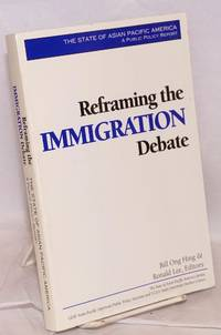 The State of Asian America: Reframing the Immigration Debate