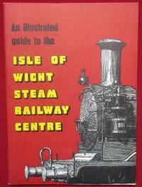 image of An illustrated guide to the Isle of Wight Steam Railway Centre.