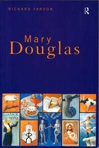 Mary Douglas An Intellectual Biography by  Richard Fardon - Paperback - 1st Paperback Edition - 1999 - from Adelaide Booksellers (SKU: BIB308415)