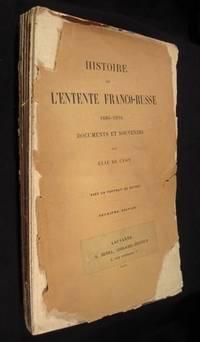 Histoire de l'entente franco-russe. 1886-1894. Documents et souvenirs