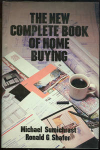 NEW COMPLETE BOOK OF HOME BUYING by  Michael Sumichrast - Hardcover - Revised Edition - 1988 - from Gibson's Books (SKU: 50056)