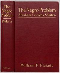 The Negro Problem Abraham Lincoln's Solution