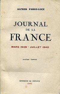 Journal de la France, Mars 1939 - Juillet 1940.
