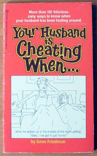 Your Husband is Cheating When