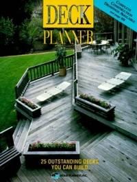 Deck Planner: 25 Outstanding Decks You Can Build