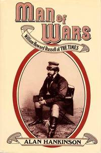Man of Wars.  William Howard Russell of The Times