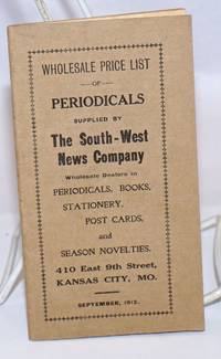 Wholesale Price List of Periodicals Supplied by The South-West News Company, Wholesale Dealers in Periodicals, Books, Stationery, Post Cards, and Season Novelties