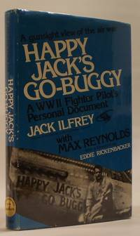 Happy Jack's Go-Buggy  A WW II fighter pilot's personal document