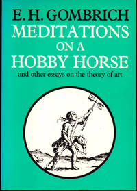 image of Meditations on a Hobby Horse: And Other Essays on the Theory of Art