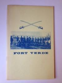 Fort Verde:  An Era of Men and Courage