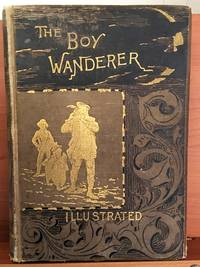 Boy Wanderer; Or, No Relations