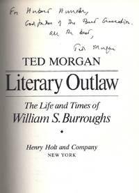 LITERARY OUTLAW. THE LIFE AND TIMES OF WILLIAM S. BURROUGHS