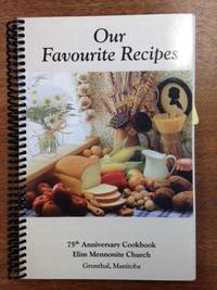 image of Our Favourite Recipes; 75th Anniversary Cookbook