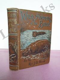 WILD ANIMALS OF THE BIBLE FROM BIBLE ANIMALS