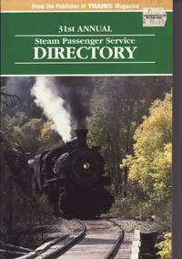 31st Annual Steam Passenger Service Directory