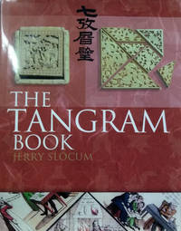 The Tangram Book:  The Story of the Chinese Puzzle with over 2000 Puzzles  to Solve