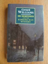 Dr. Mortimer and the Barking Man Mystery