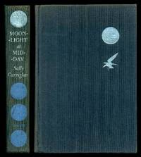 MOONLIGHT AT MIDDAY by  Sally Carrighar - Hardcover - Second Printing - 1959 - from W. Fraser Sandercombe (SKU: 221655)