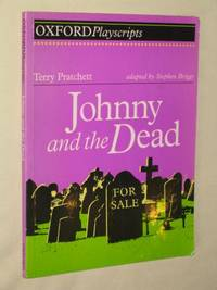 Johnny and the Dead (Oxford Playscripts)