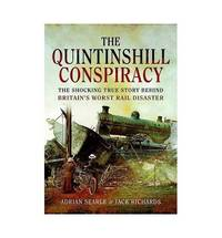 The Quintinshill Conspiracy: The Shocking True Story Behind Britain?s Worst Rail Disaster