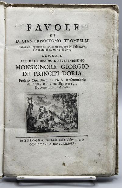 Favole di D. Gian-Grisostomo Trombelli.