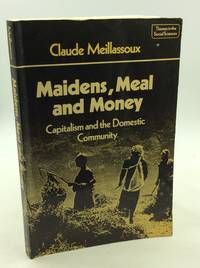 MAIDENS  MEAL AND MONEY: Capitalism and the Domestic Community