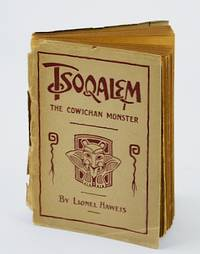 Tsoqalem: A weird Indian tale of the Cowichan monster : a ballad