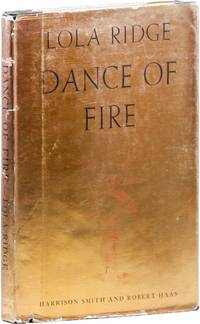 Dance of Fire by  Lola RIDGE - First Edition - 1935 - from Lorne Bair Rare Books and Biblio.com