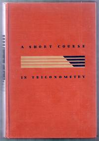 A Short Course in Trigonometry. Revised Edition