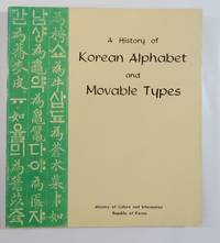 A History of Korean Alphabet and Movable Types
