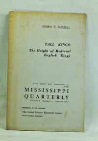 Tall Kings: The Height of Medieval English Kings (single article reprinted from the Mississippi Quarterly, Volume 10, Number 1, January 1957)