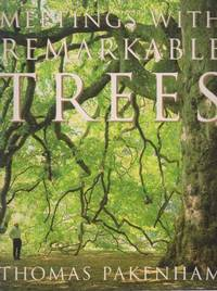 Meetings With Remarkable Trees