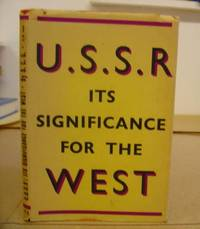 The U. S. S. R. - Its Significance For The West